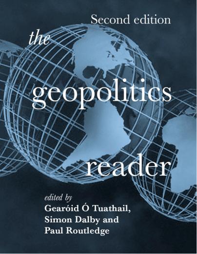 The Geopolitics Reader, 2nd ed.